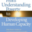 From Understanding Poverty to Developing Human Capacity - Book