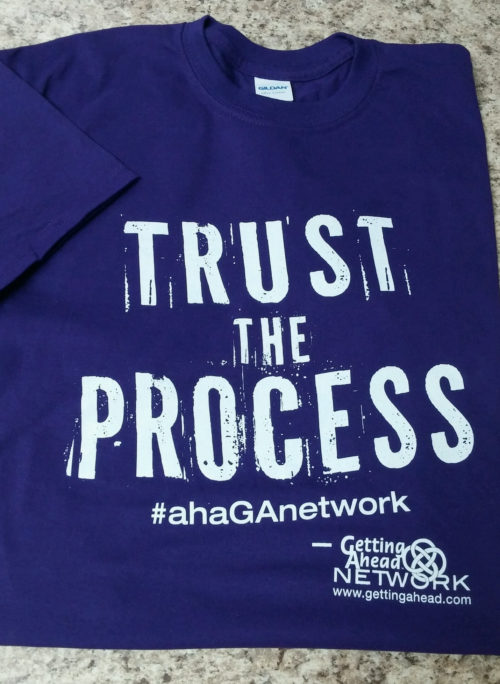 Getting Ahead 'Trust the Process' T-Shirt